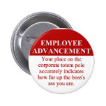 Signs of Employee Advancement (3) Pin