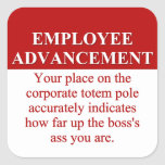 Signs of Employee Advancement (3) Square Sticker