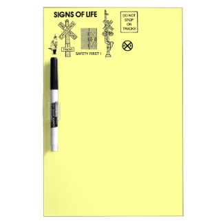 Signs Of Life at Railroad Crossings Dry Erase Board