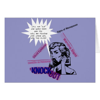 Signs Of Menopause Greeting Card