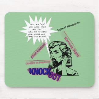 Signs Of Menopause Mouse Pad