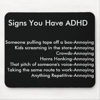 Signs You Have ADHD Mouse Pad