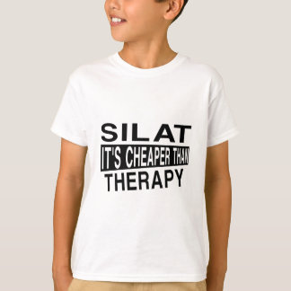 SILAT IT IS CHEAPER THAN THERAPY T-Shirt