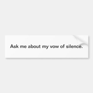 Silence Car Bumper Sticker