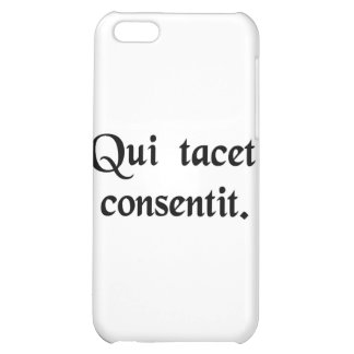 Silence gives consent. iPhone 5C cover