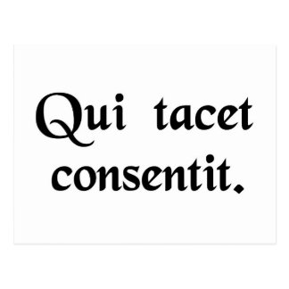 Silence gives consent. postcard