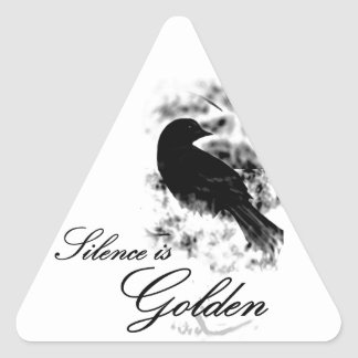 Silence is Golden - Black Bird Triangle Stickers
