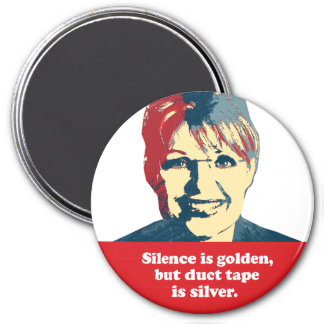 Silence is golden, but duct tape is silver refrigerator magnet
