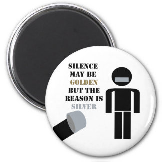 Silence is Golden Duct Tape Humor Magnets