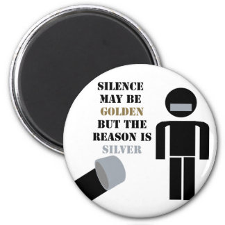 Silence is Golden Duct Tape Humor Refrigerator Magnet