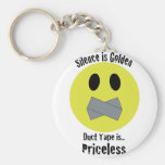 Silence is Golden Duct Tape is Priceless Keychain
