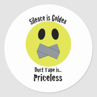 Silence is Golden Duct Tape is Priceless Sticker