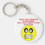 Silence Is Golden Duct Tape Is Silver Keychain