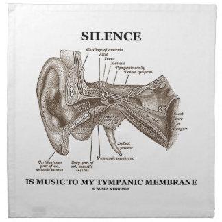 Silence Is Music To My Tympanic Membrane Ear Napkin