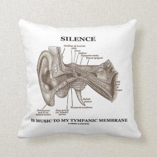 Silence Is Music To My Tympanic Membrane Ear Throw Pillow