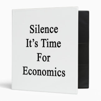 Silence It's Time For Economics 3 Ring Binders