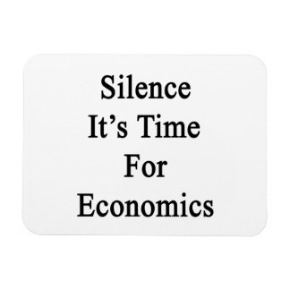 Silence It's Time For Economics Vinyl Magnet
