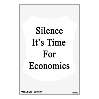 Silence It's Time For Economics Wall Skins
