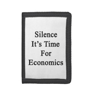 Silence It's Time For Economics Wallet