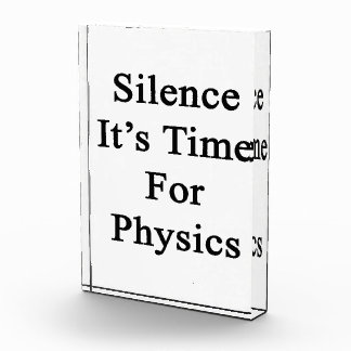 Silence It's Time For Physics Award