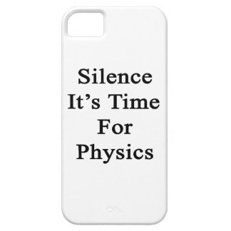 Silence It's Time For Physics iPhone 5 Case