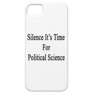 Silence It's Time For Political Science iPhone 5 Cases
