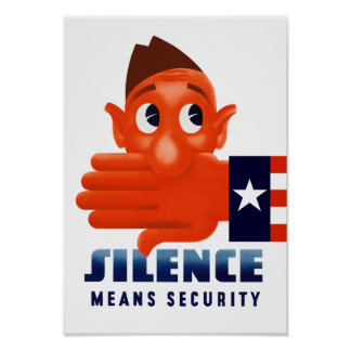 Silence Means Security Poster