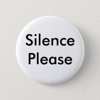 Silence Please Button