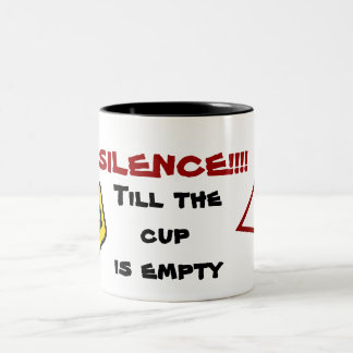 Silence till the cup is empty