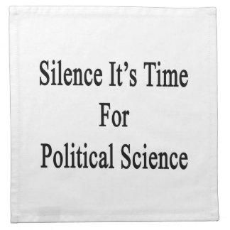 Silencio es hora para la ciencia política servilletas imprimidas