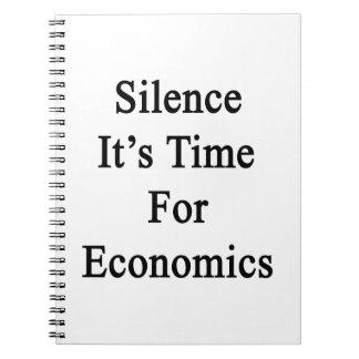 Silencio es hora para la economía libreta espiral