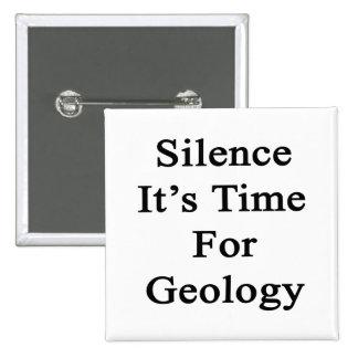 Silencio es hora para la geología