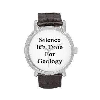 Silencio es hora para la geología relojes