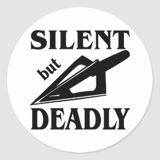 Silent But Deadly Bow Hunting Classic Round Sticker