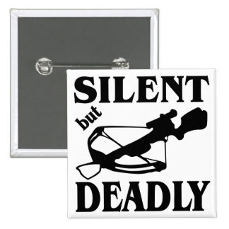 Silent But Deadly CrossBow Hunting Pin