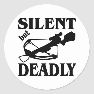 Silent But Deadly CrossBow Hunting Classic Round Sticker