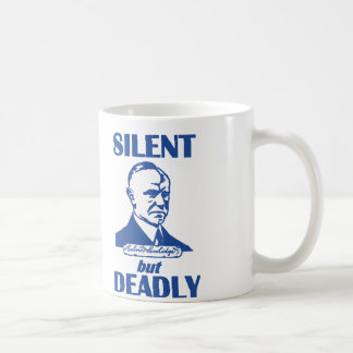 Silent But Deadly Classic White Coffee Mug