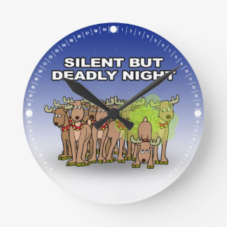 Silent But Deadly Night Round Clock