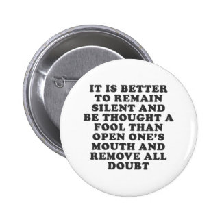 Silent Fool Pinback Button