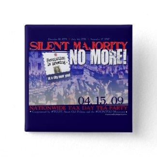 Silent Majority No More! Button button