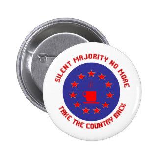 Silent Majority No More Pinback Button