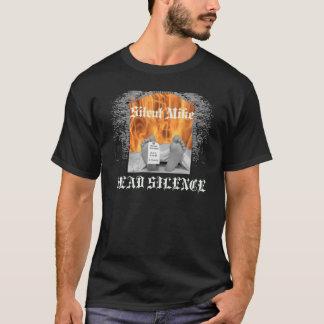 Silent Mike DEAD SILENCE T-Shirt