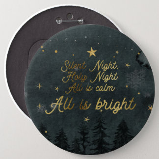 SILENT NIGHT, ALL IS BRIGHT huge BUTTON