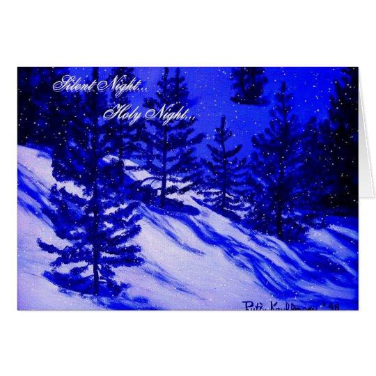 """SILENT NIGHT...HOLY NIGHT GREETING CARD"