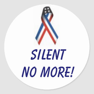 SILENT NO MORE! CLASSIC ROUND STICKER