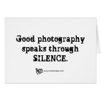 Silent Photography Quote Greeting Cards