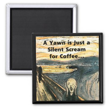 thewrittenword Silent Scream for Coffee Magnet