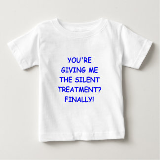 silent treatment baby T-Shirt