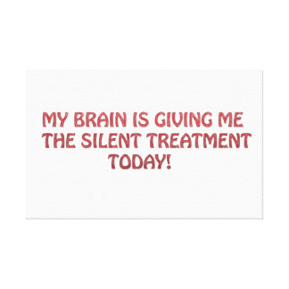 Silent treatment canvas print