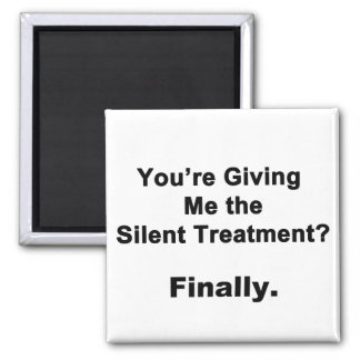 Silent Treatment Refrigerator Magnet